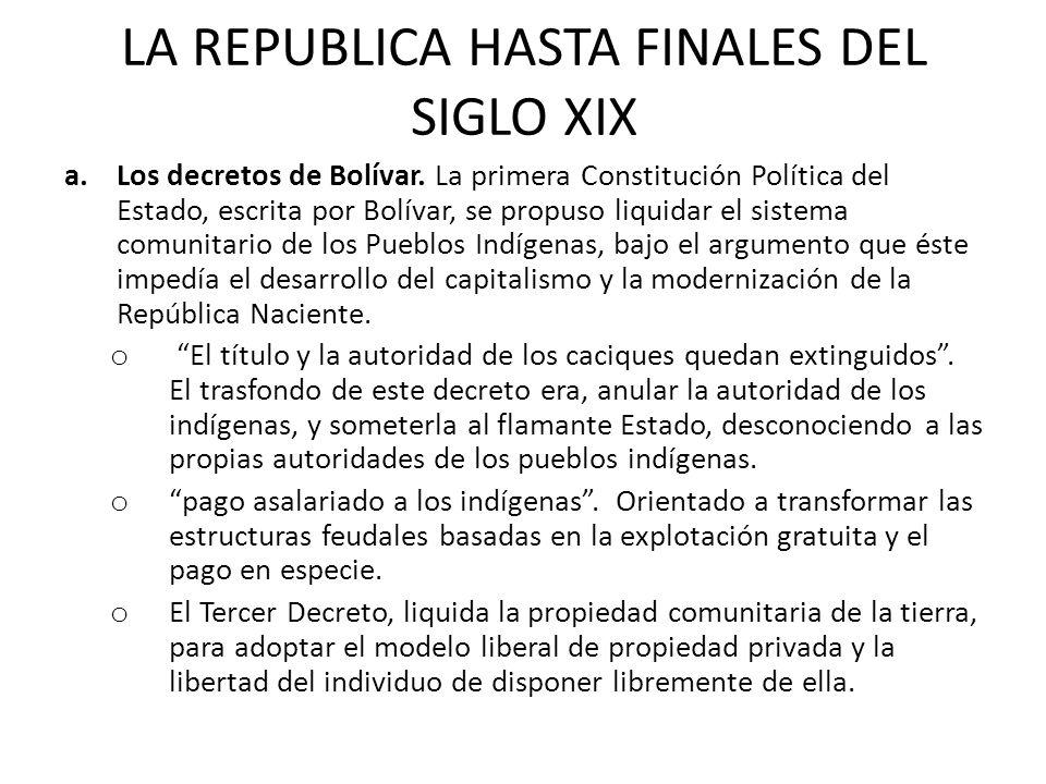 LA REPUBLICA HASTA FINALES DEL SIGLO XIX