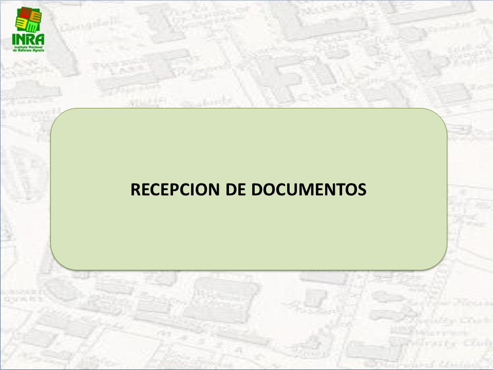 RECEPCION DE DOCUMENTOS