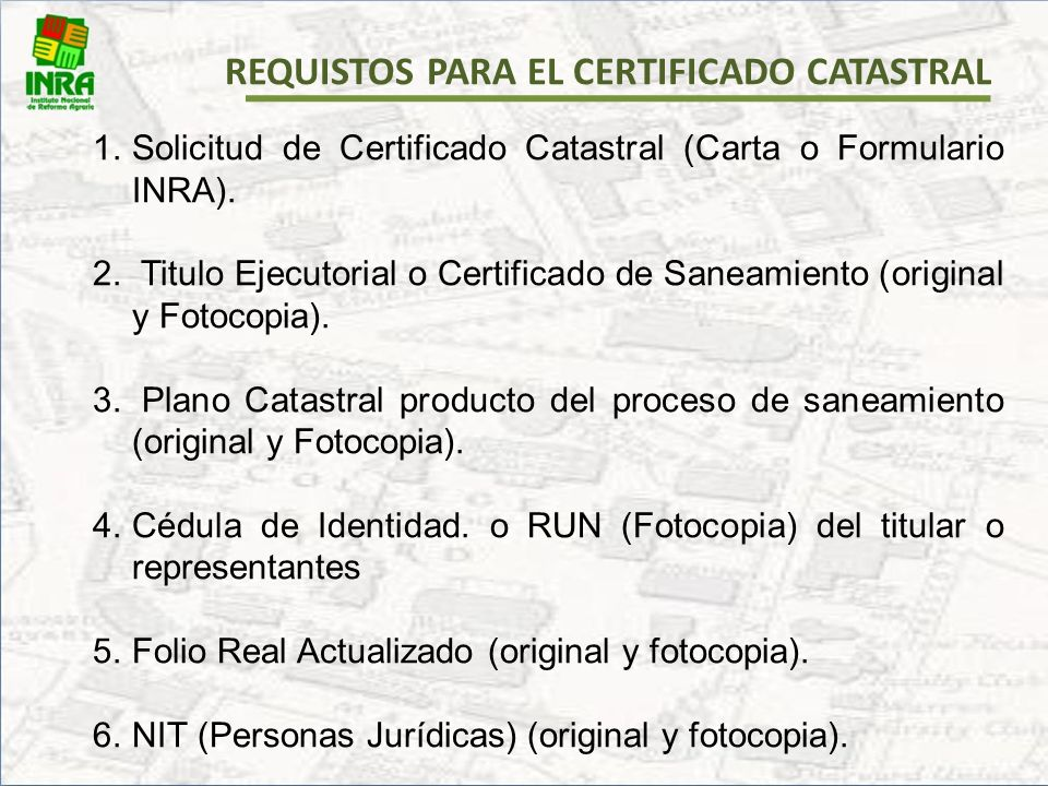 REQUISTOS PARA EL CERTIFICADO CATASTRAL