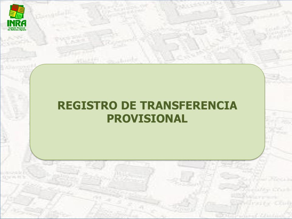 REGISTRO DE TRANSFERENCIA PROVISIONAL