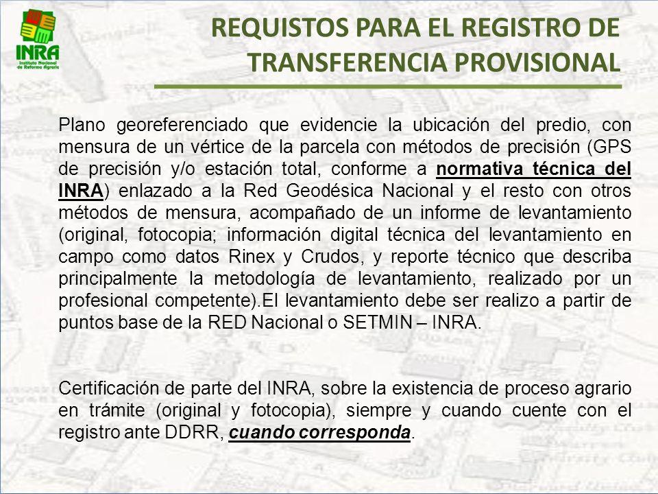 REQUISTOS PARA EL REGISTRO DE TRANSFERENCIA PROVISIONAL
