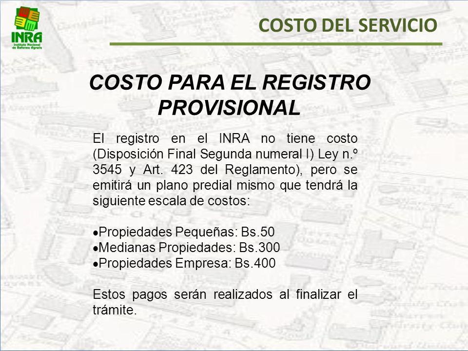 COSTO PARA EL REGISTRO PROVISIONAL