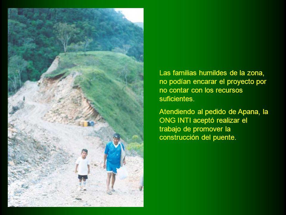 Las familias humildes de la zona, no podían encarar el proyecto por no contar con los recursos suficientes.