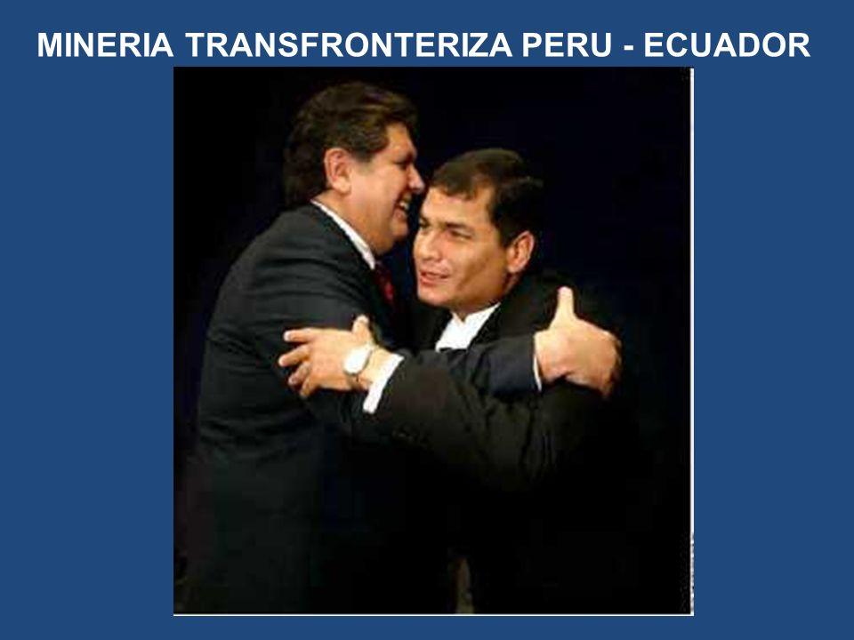 MINERIA TRANSFRONTERIZA PERU - ECUADOR
