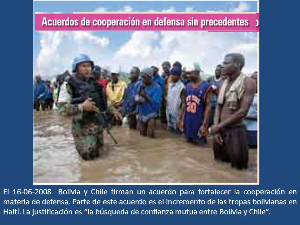 El 16-06-2008 Bolivia y Chile firman un acuerdo para fortalecer la cooperación en materia de defensa.