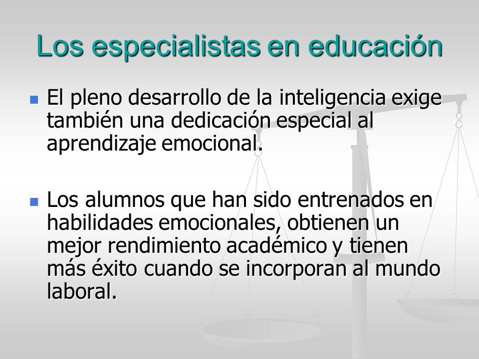 Los especialistas en educación