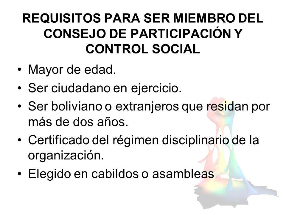 REQUISITOS PARA SER MIEMBRO DEL CONSEJO DE PARTICIPACIÓN Y CONTROL SOCIAL