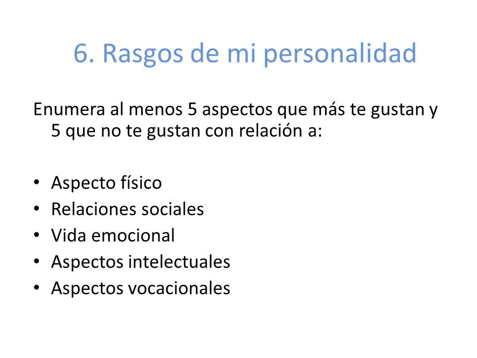 6. Rasgos de mi personalidad