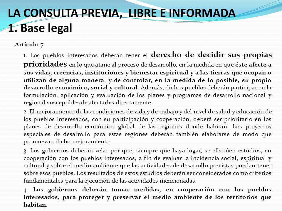 LA CONSULTA PREVIA, LIBRE E INFORMADA 1. Base legal