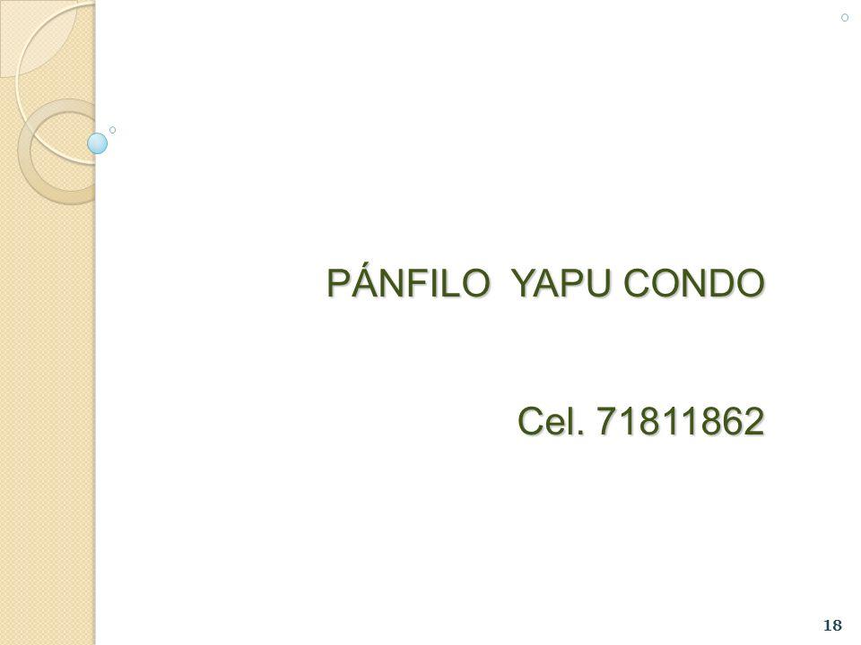 PÁNFILO YAPU CONDO Cel. 71811862