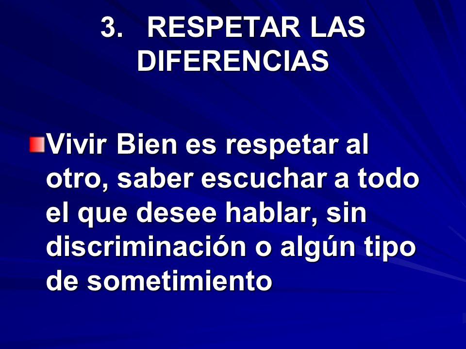 3. RESPETAR LAS DIFERENCIAS