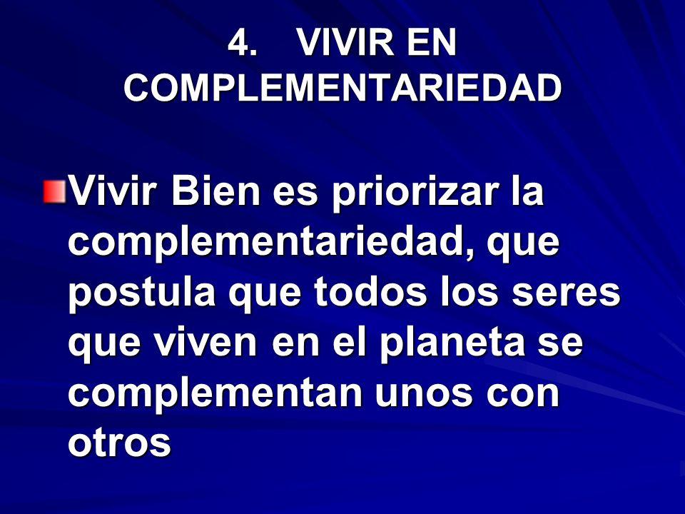 4. VIVIR EN COMPLEMENTARIEDAD