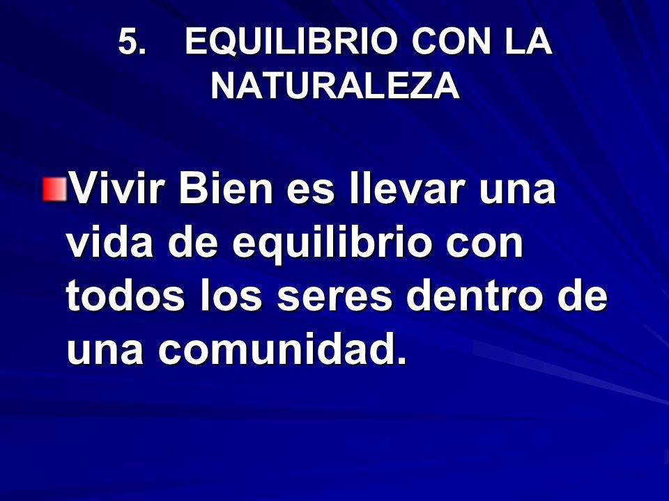 5. EQUILIBRIO CON LA NATURALEZA
