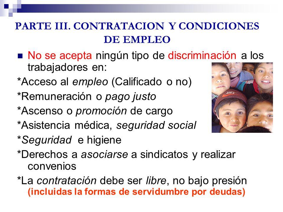 PARTE III. CONTRATACION Y CONDICIONES DE EMPLEO