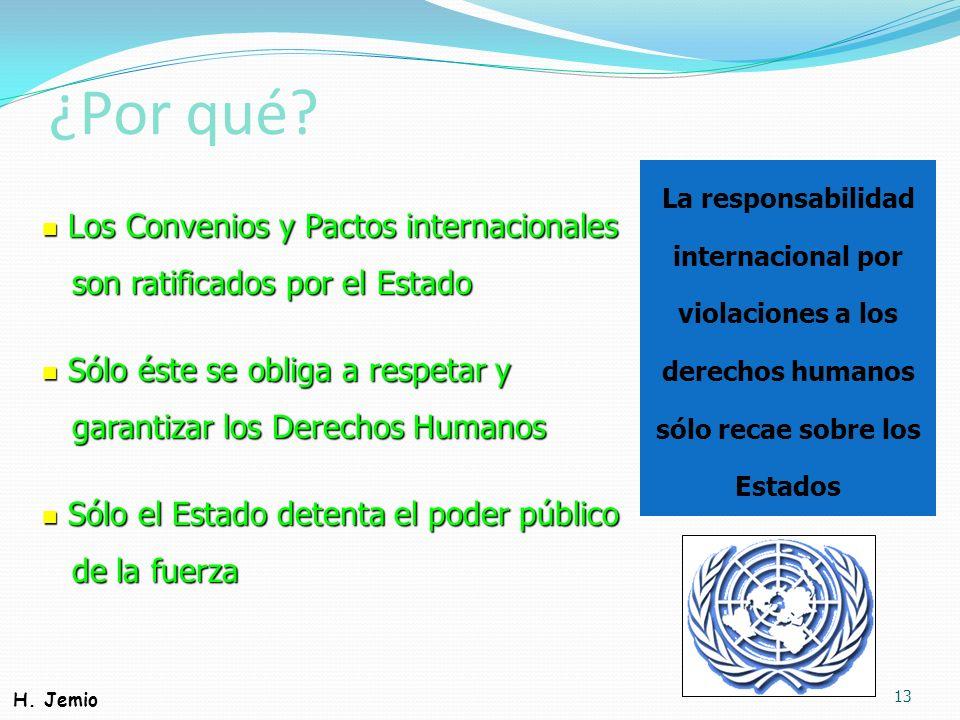 ¿Por qué Los Convenios y Pactos internacionales