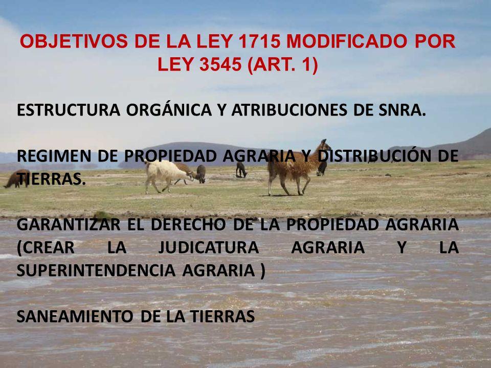OBJETIVOS DE LA LEY 1715 MODIFICADO POR LEY 3545 (ART. 1)
