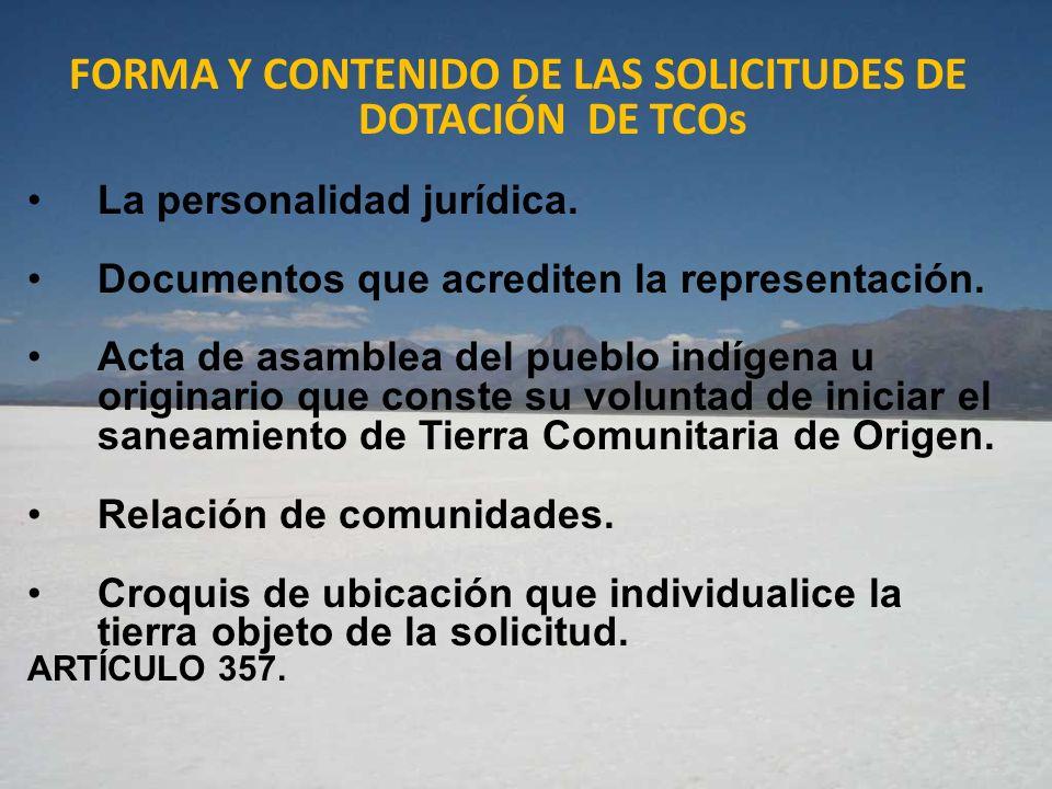 FORMA Y CONTENIDO DE LAS SOLICITUDES DE DOTACIÓN DE TCOs