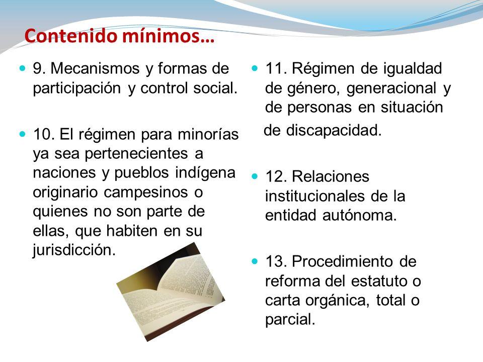 Contenido mínimos… 9. Mecanismos y formas de participación y control social.