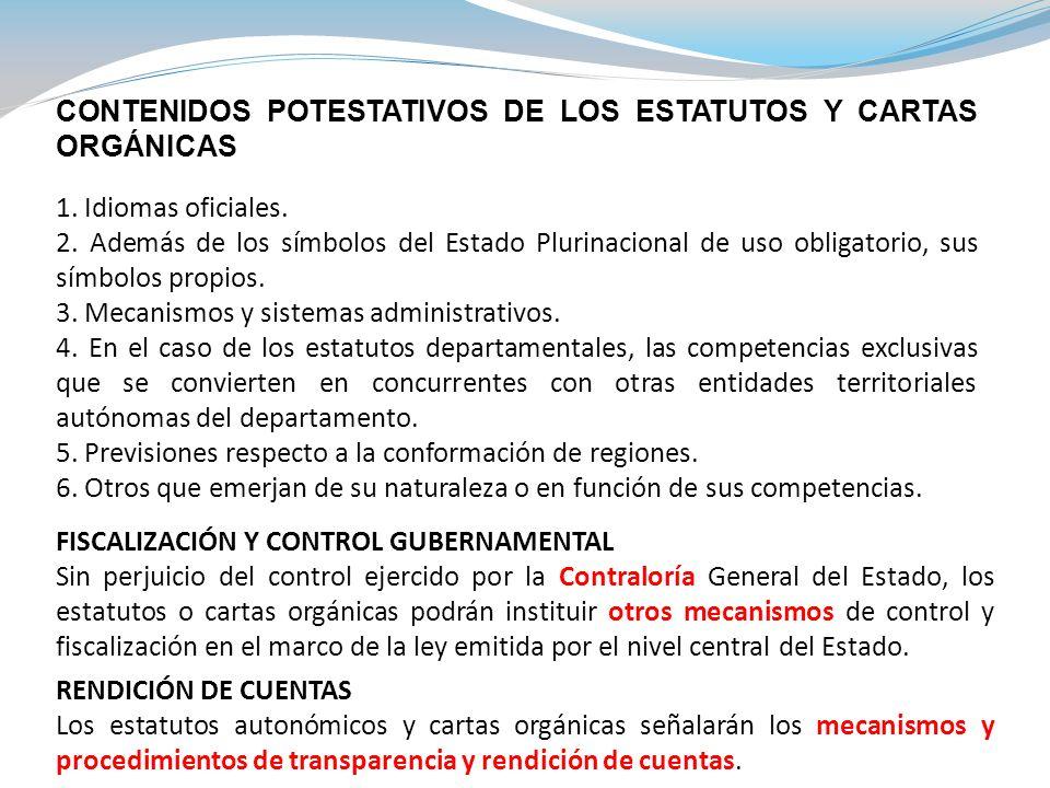 CONTENIDOS POTESTATIVOS DE LOS ESTATUTOS Y CARTAS ORGÁNICAS