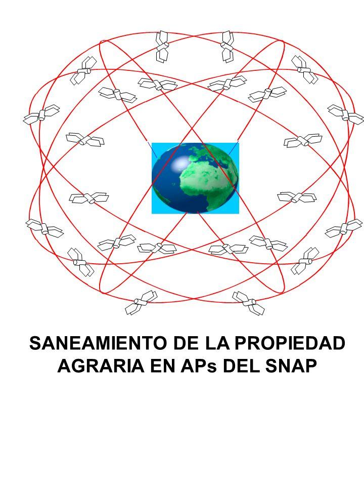 SANEAMIENTO DE LA PROPIEDAD AGRARIA EN APs DEL SNAP