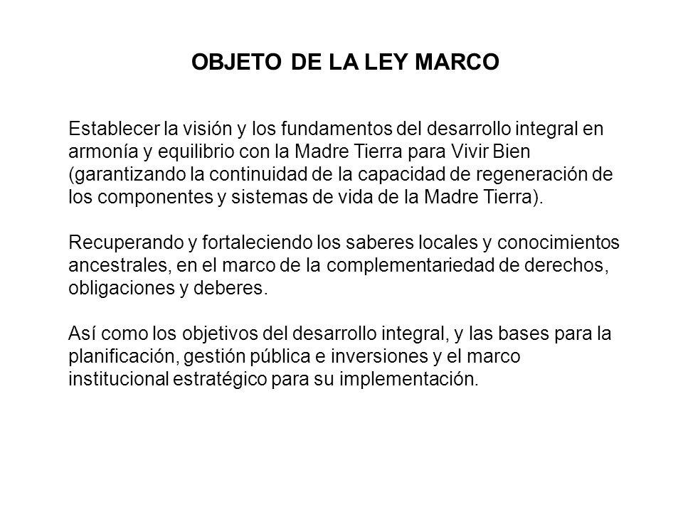 OBJETO DE LA LEY MARCO