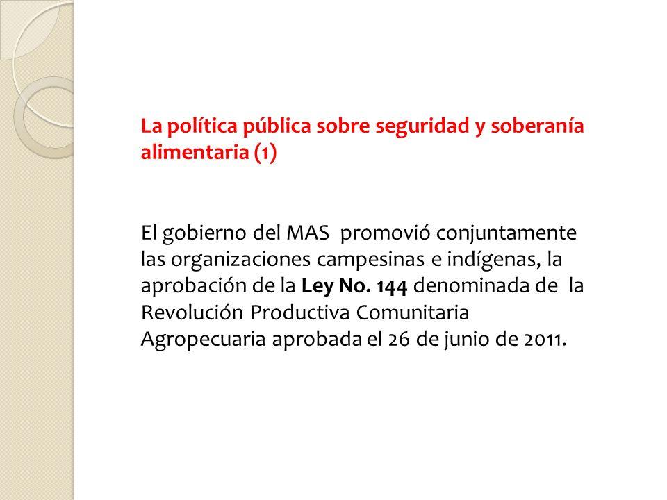 La política pública sobre seguridad y soberanía alimentaria (1)