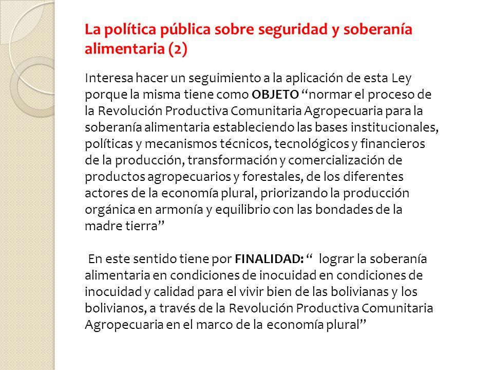 La política pública sobre seguridad y soberanía alimentaria (2)