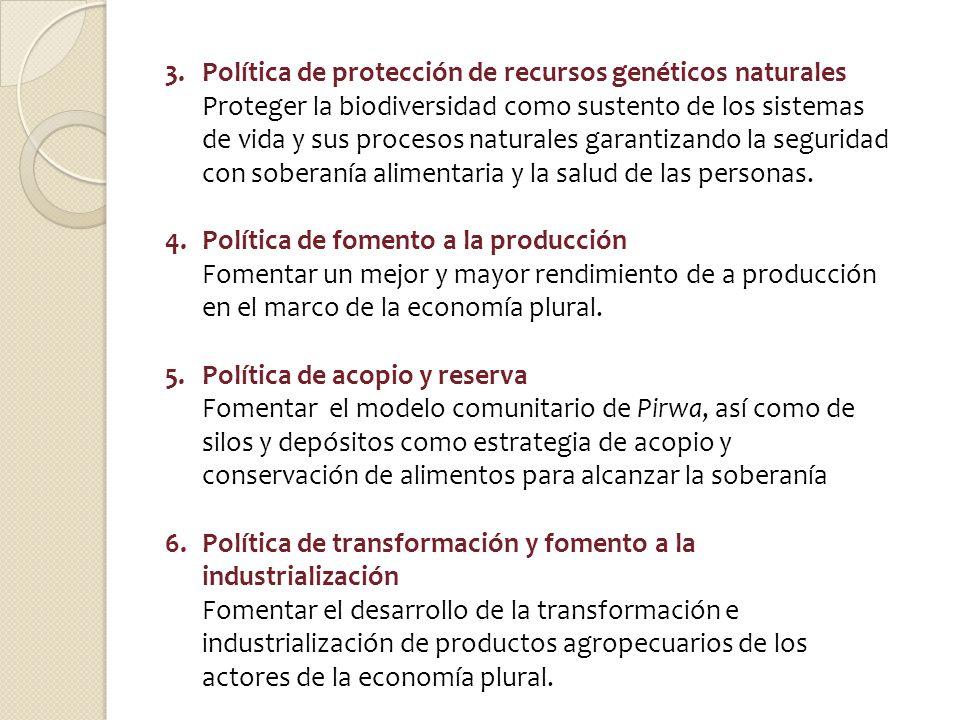 3. Política de protección de recursos genéticos naturales