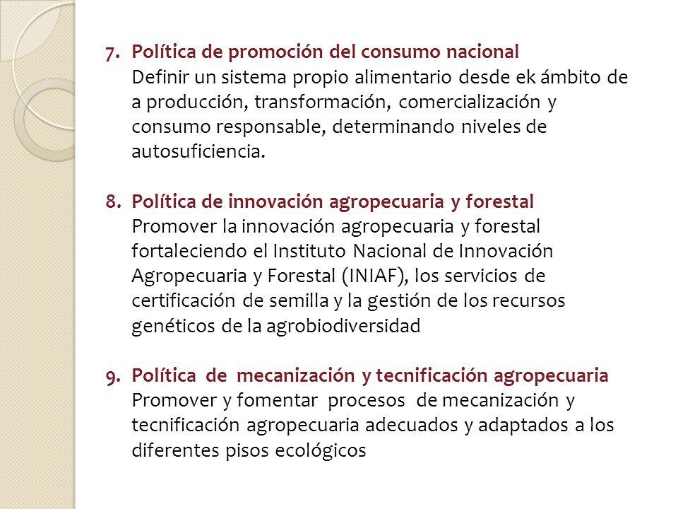 7. Política de promoción del consumo nacional
