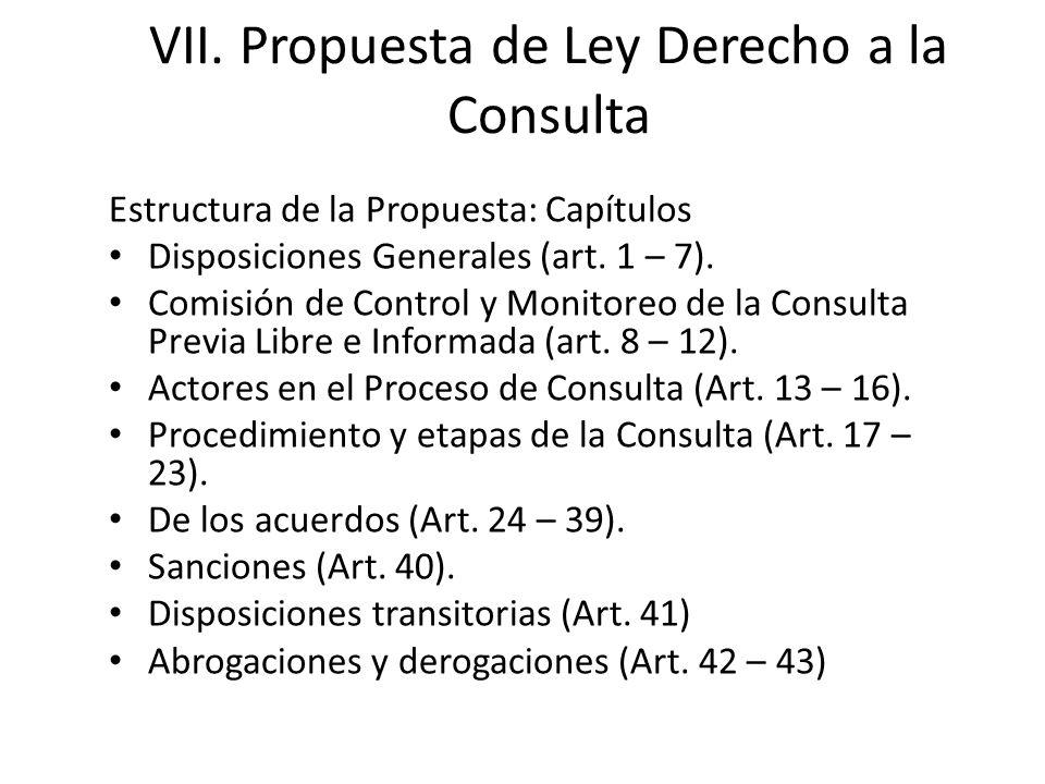 VII. Propuesta de Ley Derecho a la Consulta