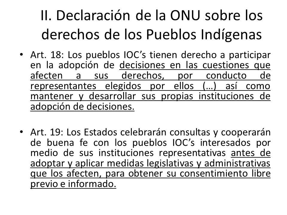 II. Declaración de la ONU sobre los derechos de los Pueblos Indígenas
