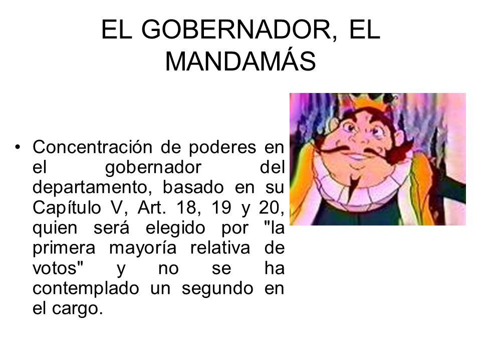 EL GOBERNADOR, EL MANDAMÁS