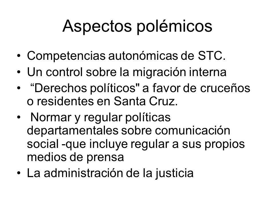 Aspectos polémicos Competencias autonómicas de STC.