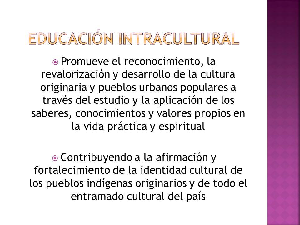 EDUCACIÓN INTRACULTURAL
