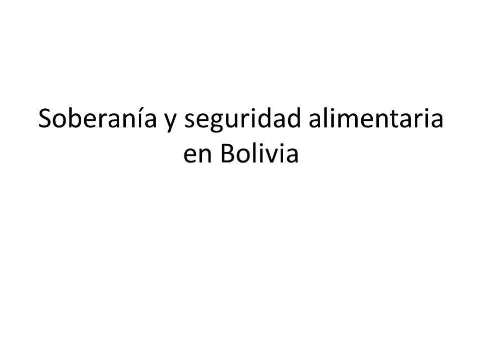 Soberanía y seguridad alimentaria en Bolivia