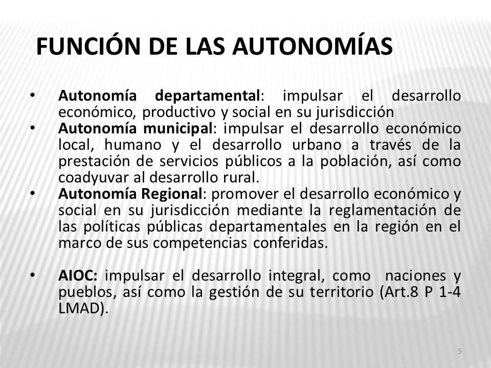 FUNCIÓN DE LAS AUTONOMÍAS