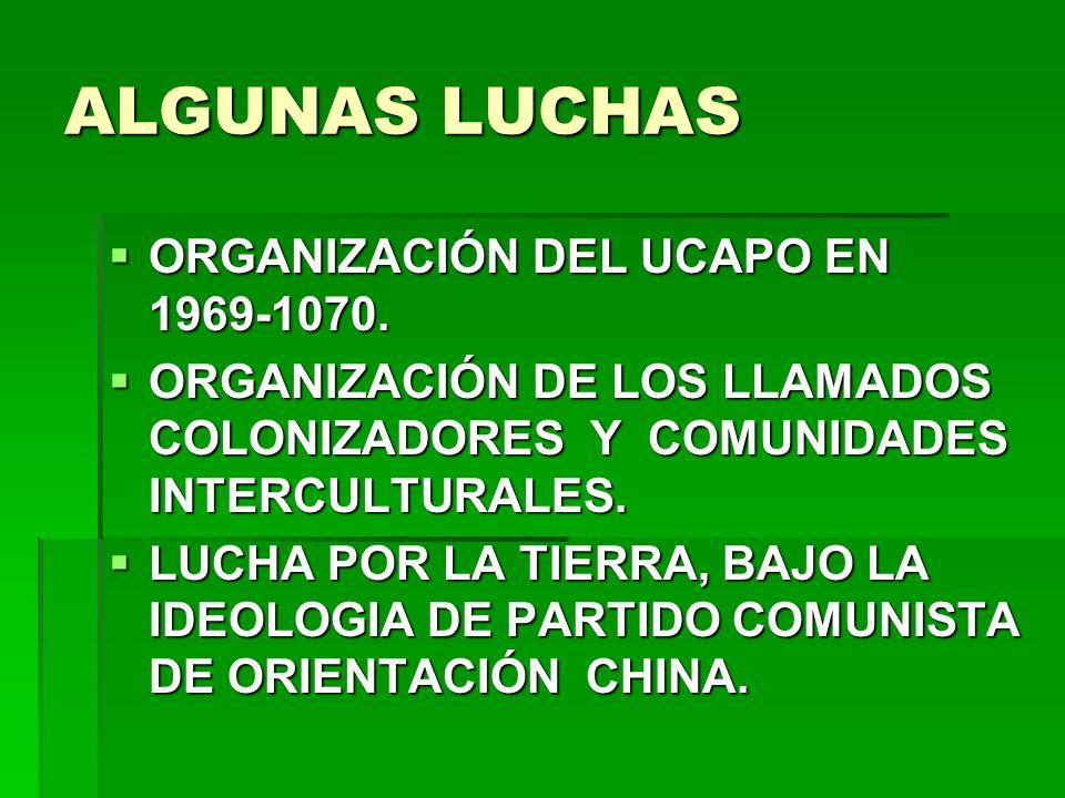 ALGUNAS LUCHAS ORGANIZACIÓN DEL UCAPO EN 1969-1070.