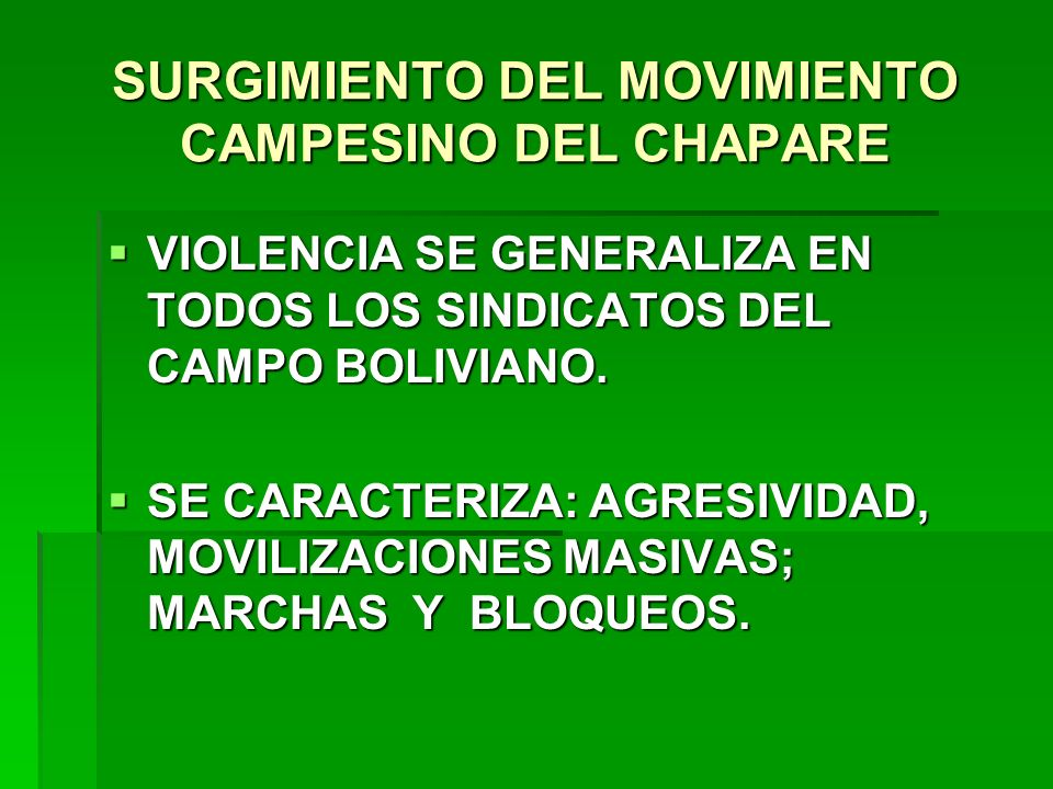 SURGIMIENTO DEL MOVIMIENTO CAMPESINO DEL CHAPARE