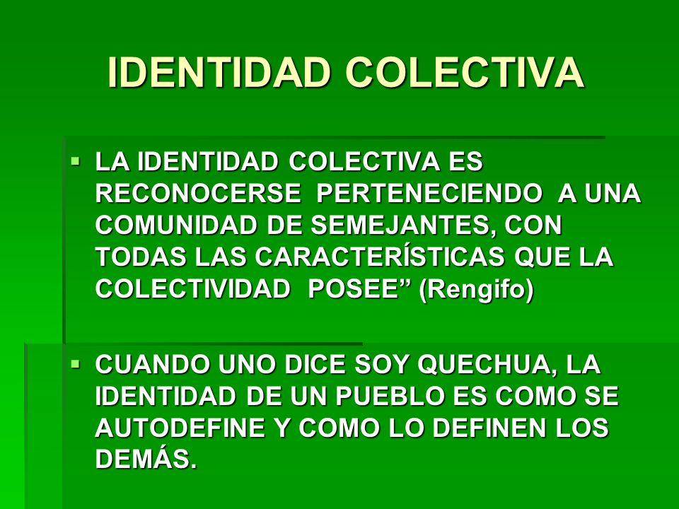 IDENTIDAD COLECTIVA