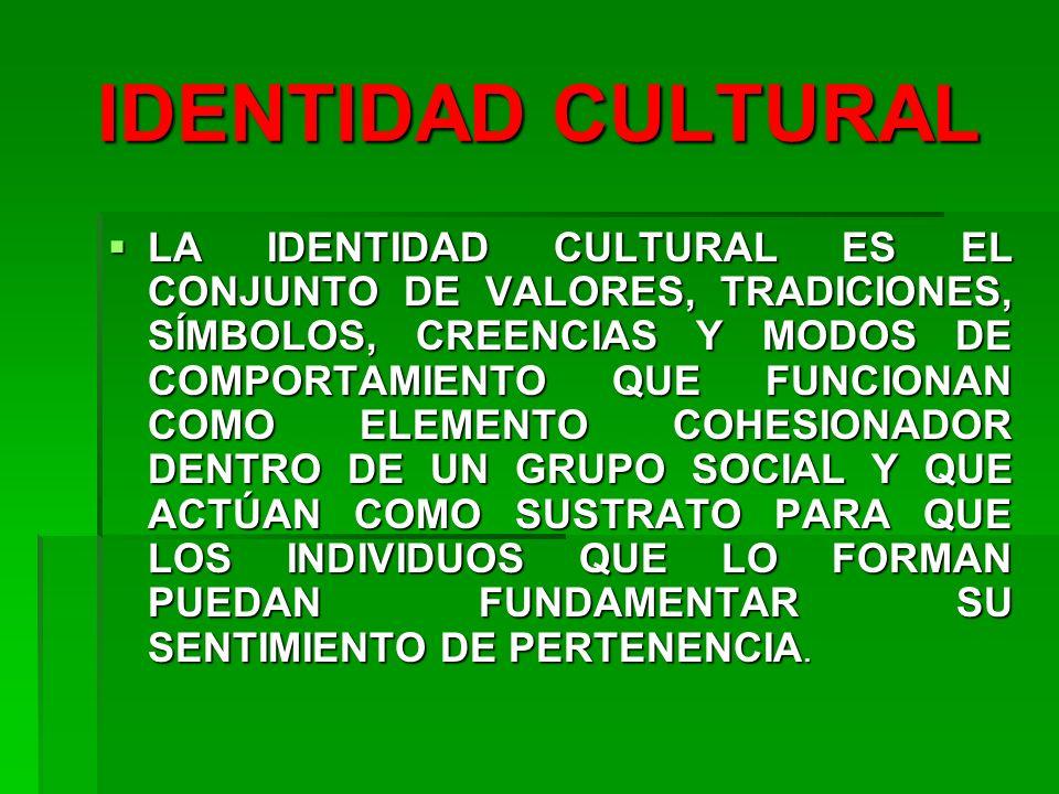 IDENTIDAD CULTURAL