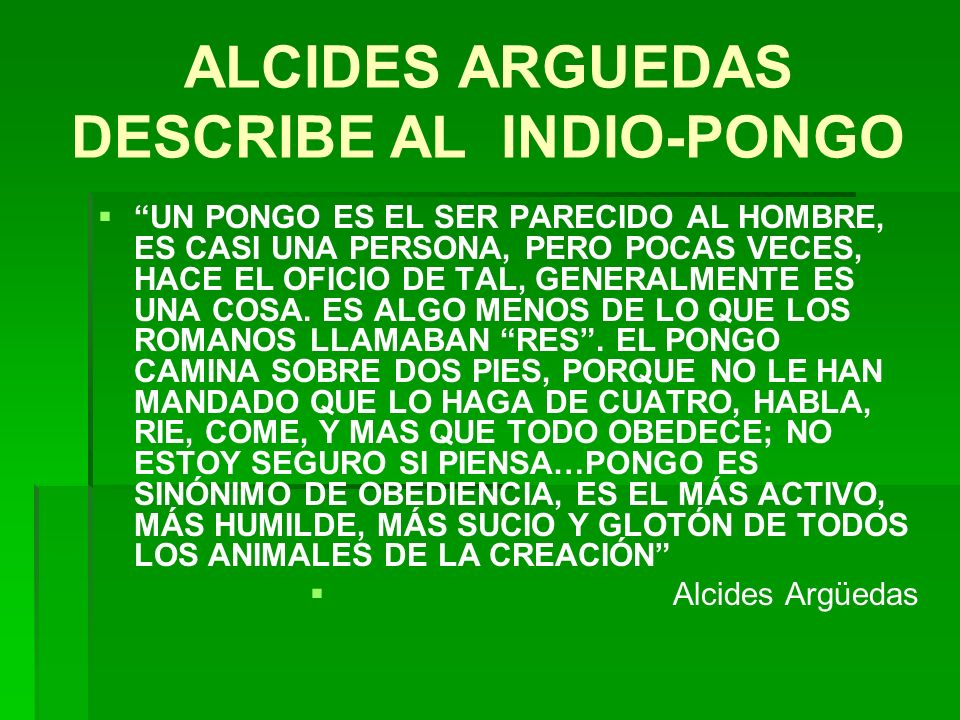 ALCIDES ARGUEDAS DESCRIBE AL INDIO-PONGO