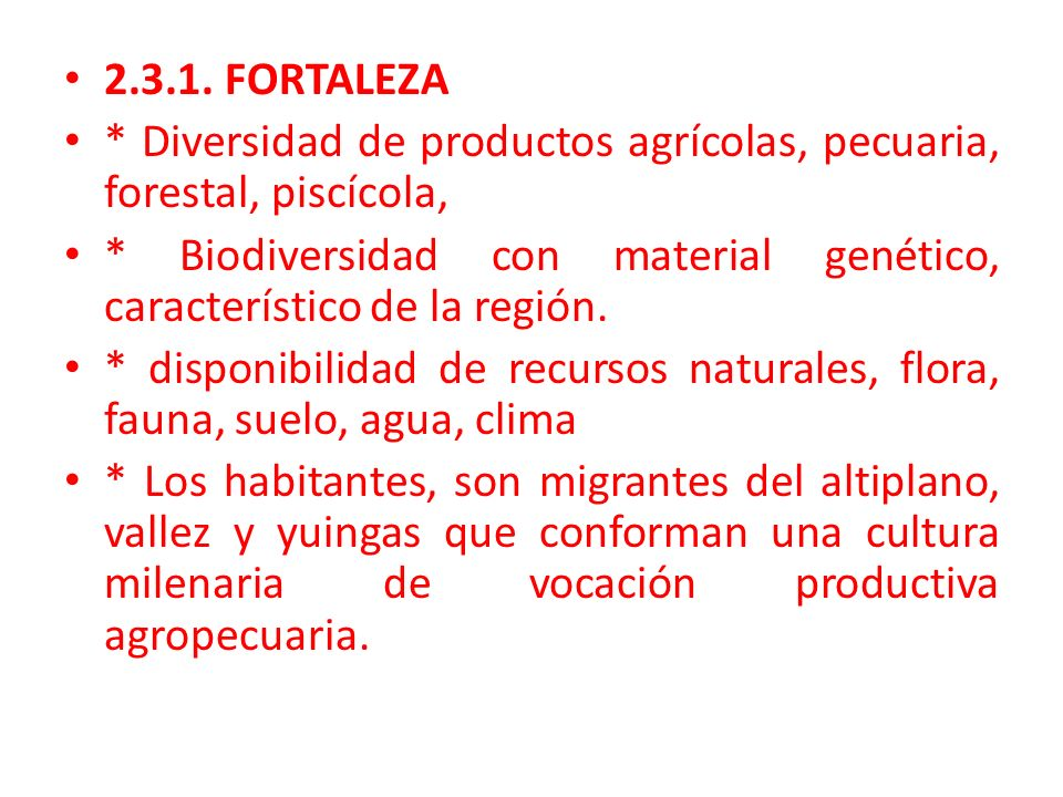 2.3.1. FORTALEZA * Diversidad de productos agrícolas, pecuaria, forestal, piscícola,