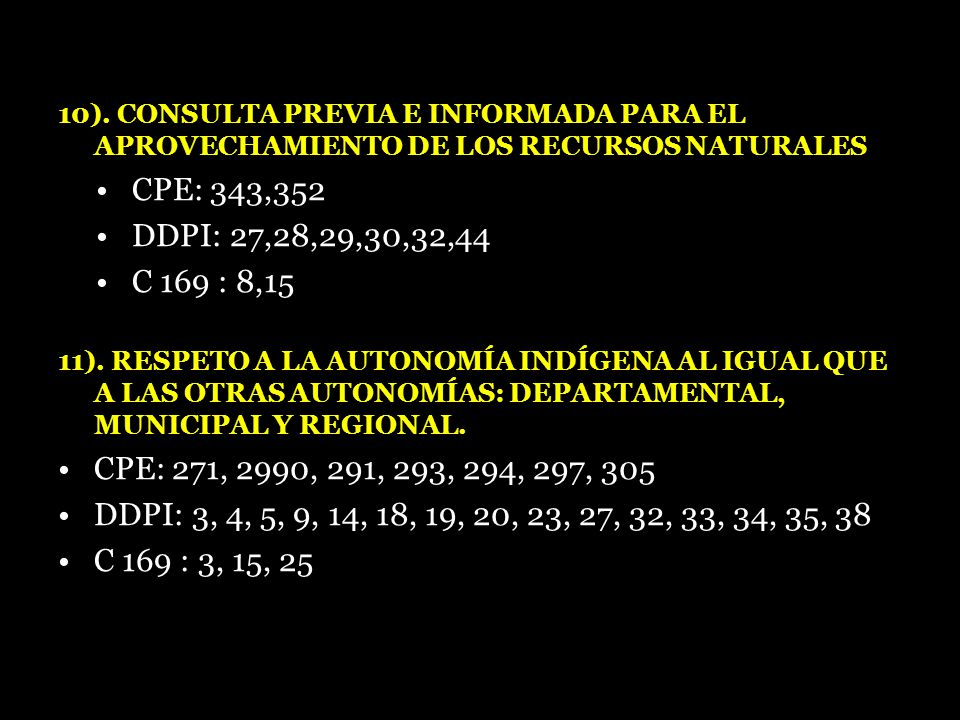 10). CONSULTA PREVIA E INFORMADA PARA EL APROVECHAMIENTO DE LOS RECURSOS NATURALES