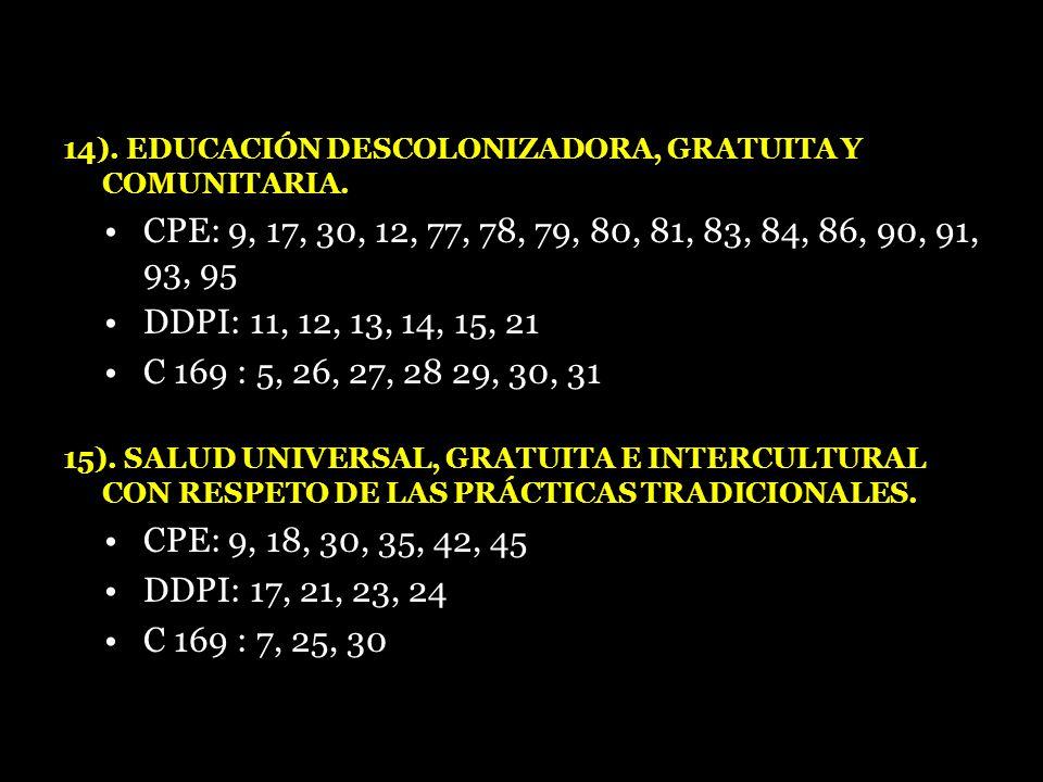 14). EDUCACIÓN DESCOLONIZADORA, GRATUITA Y COMUNITARIA.