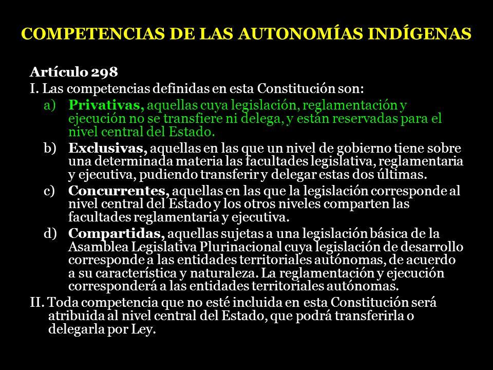 COMPETENCIAS DE LAS AUTONOMÍAS INDÍGENAS