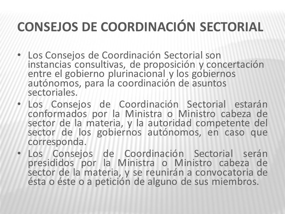 CONSEJOS DE COORDINACIÓN SECTORIAL