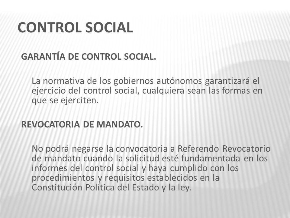 CONTROL SOCIAL GARANTÍA DE CONTROL SOCIAL.