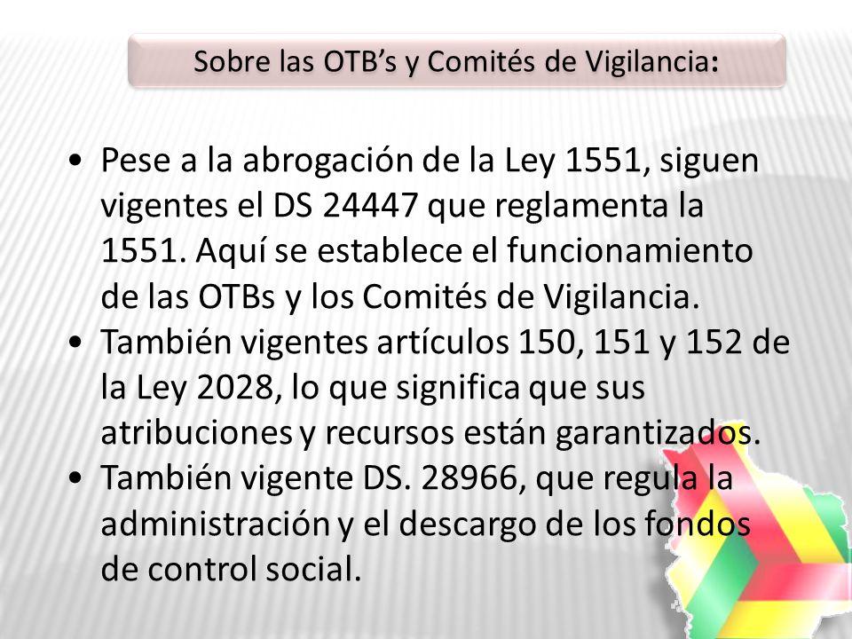Sobre las OTB's y Comités de Vigilancia: