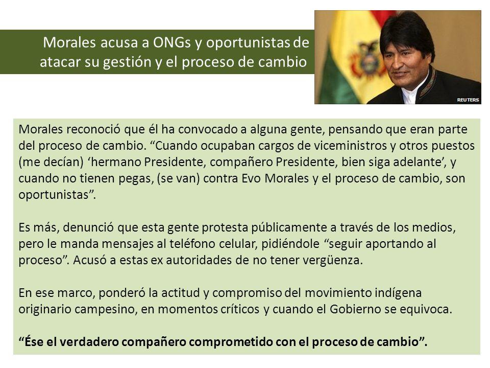 Morales acusa a ONGs y oportunistas de atacar su gestión y el proceso de cambio
