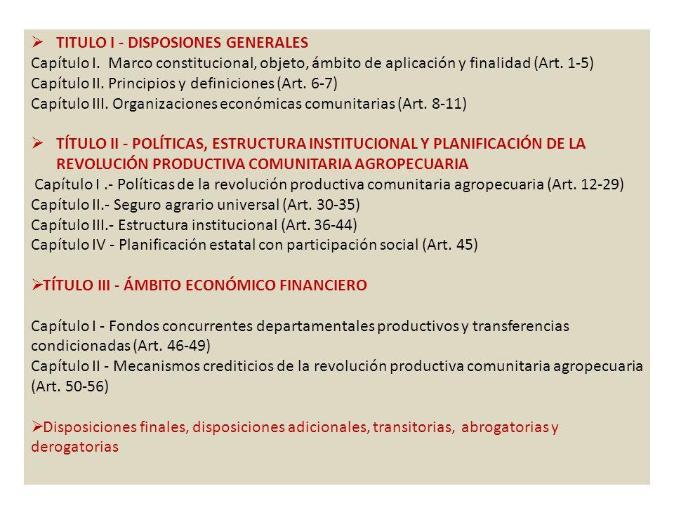 TITULO I - DISPOSIONES GENERALES